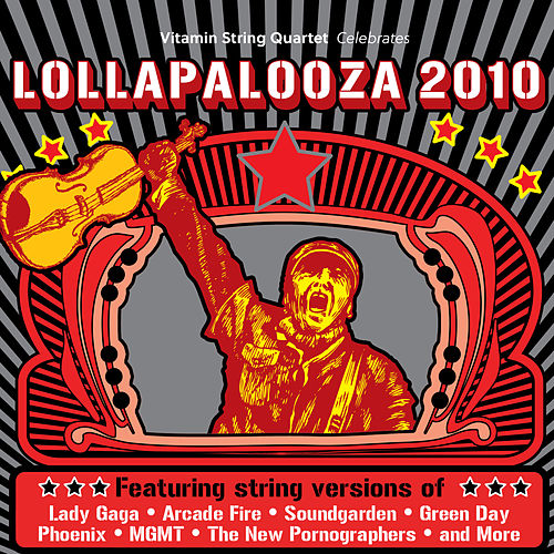 Vitamin String Quartet Tribute to Lollapalooza 2010 de Vitamin String Quartet
