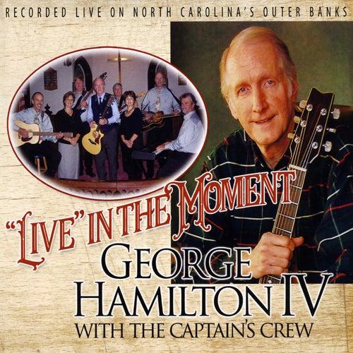'Live' In the Moment de George Hamilton IV