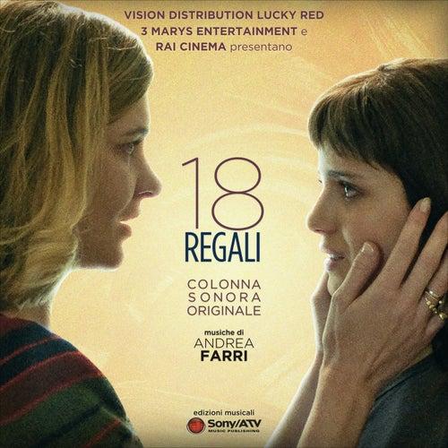 18 Regali (Colonna sonora originale) by Andrea Farri