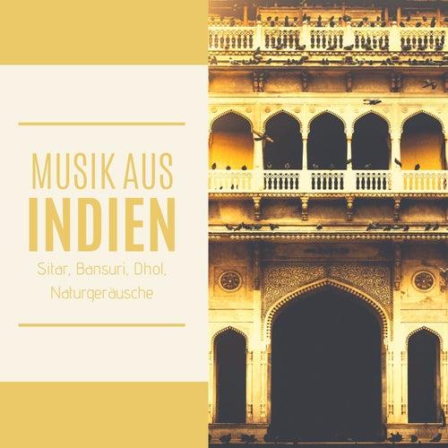 Musik aus Indien: Sitar, Bansuri, Dhol, Naturgeräusche von Schlaflieder Relax