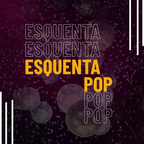 Esquenta Pop de Various Artists
