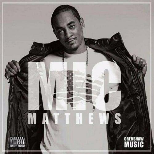 Mic Matthews by Mic Matthews