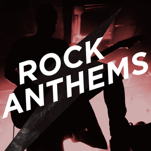 Rock Anthems de Various Artists