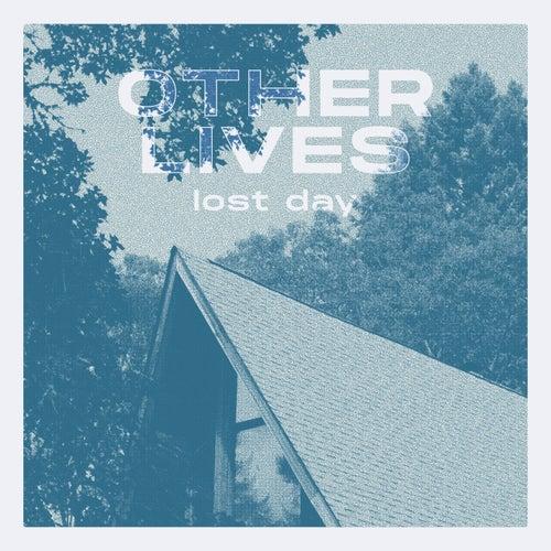 Lost Day von Other Lives