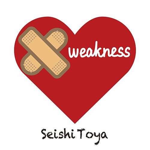 Weakness by Seishi Toya