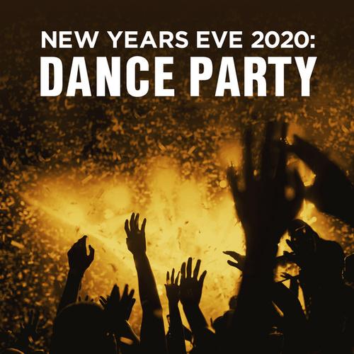 New Years Eve 2020: Dance Party de Various Artists