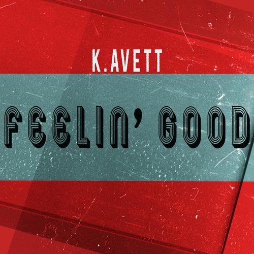 Feelin' Good de K.Avett