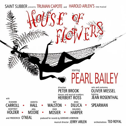 House Of Flowers (Original Soundtrack Recording) von Pearl Bailey