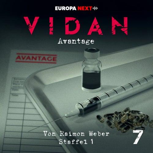 Staffel 1: Schrei nach Leben, Folge 7: Avantage von Vidan