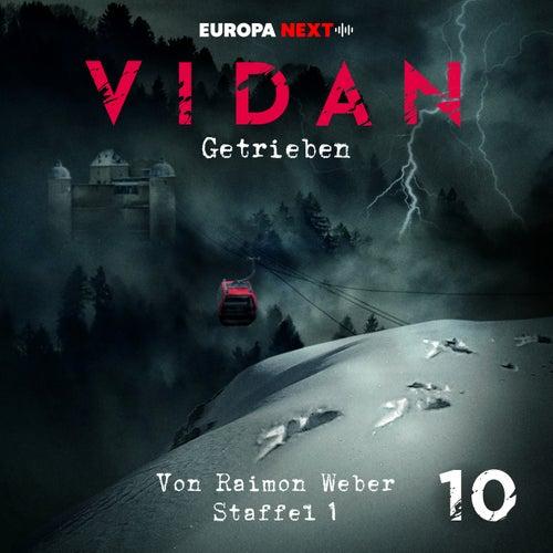 Staffel 1: Schrei nach Leben, Folge 10: Getrieben von Vidan