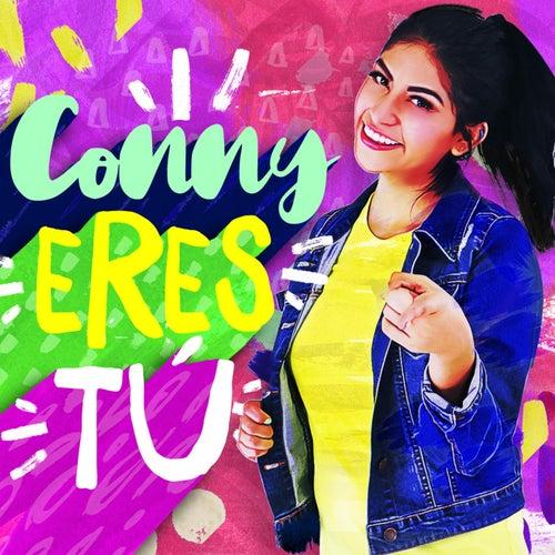 Eres Tú by Conny