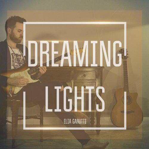 Dreaming Lights by Elia Garutti