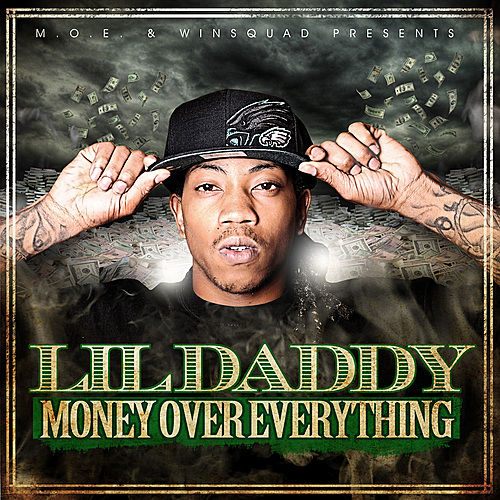 Money Over Everything by Lil Daddy