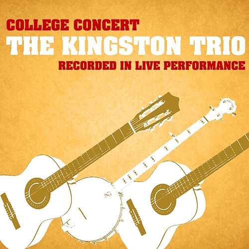 College Concert by The Kingston Trio