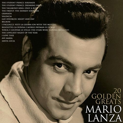 20 Golden Greats by Mario Lanza
