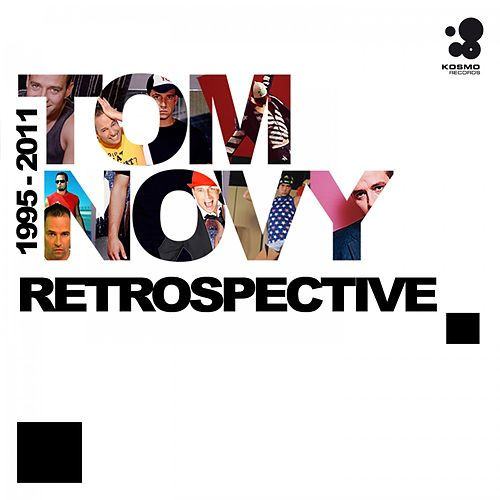 Retrospective (1995-2011) by Tom Novy