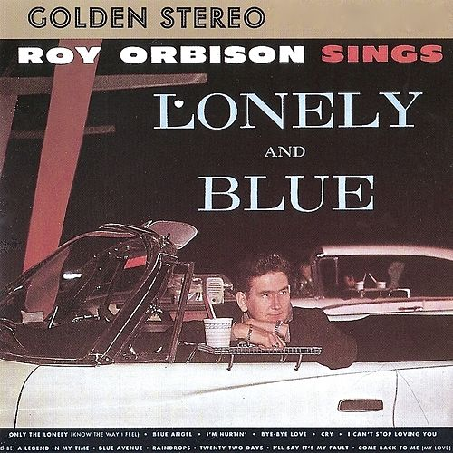 Lonely and Blue (Remastered) by Roy Orbison