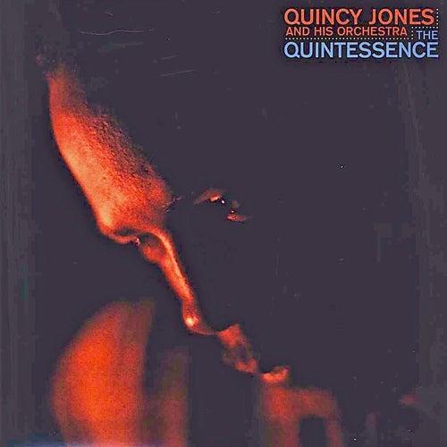 The Quintessence! (Remastered) von Quincy Jones