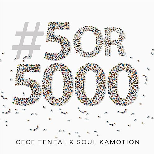 #5or5000 (Live) by CeCe Teneal