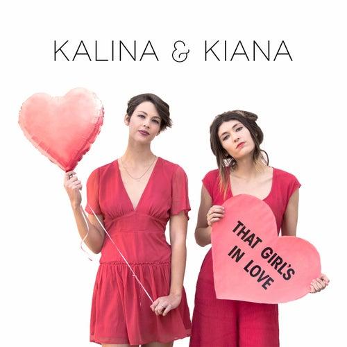 That Girl's In Love de Kalina