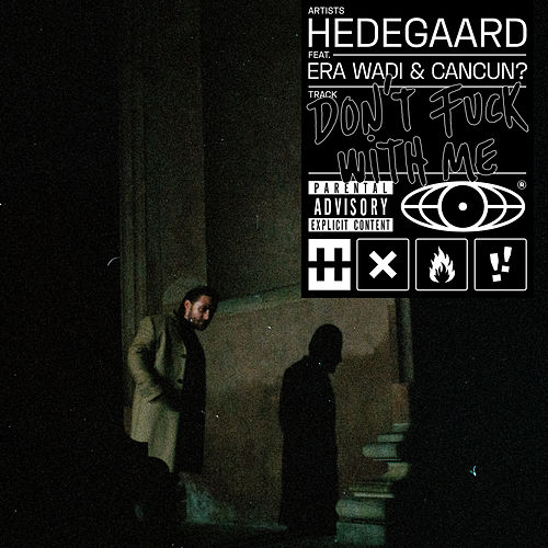 Don't Fuck With Me by Hedegaard