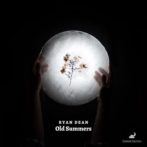 Old Summers by Ryan Dean