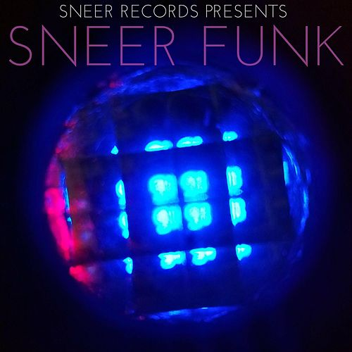 Sneer Funk by Various Artists