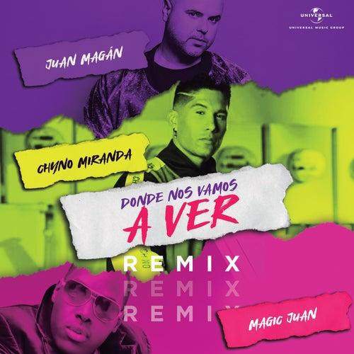 Dónde Nos Vamos A Ver (Remix) de Chyno Miranda