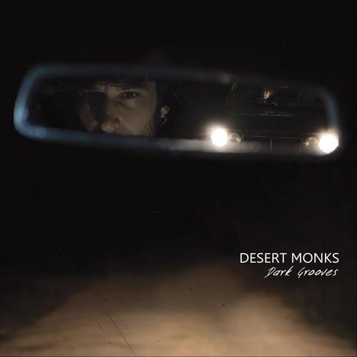 Dark Grooves by Desert Monks