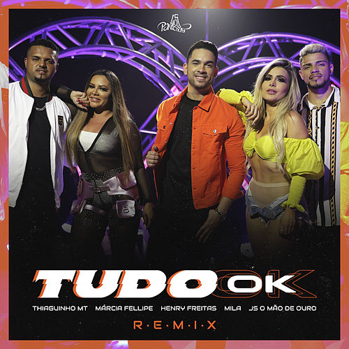 Tudo Ok (Remix) van Mila & Márcia Fellipe Thiaguinho MT