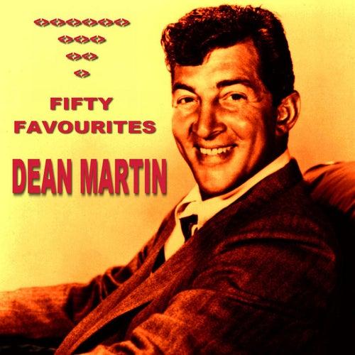 Dean Martin Fifty Favourites von Dean Martin