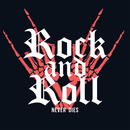 Rock And Roll Never Dies by Various Artists