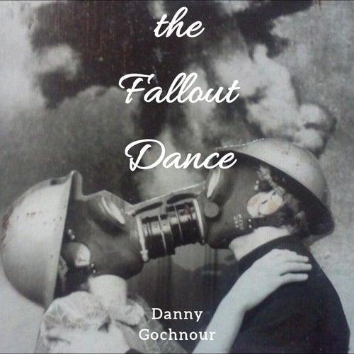 The Fallout Dance de Danny Gochnour