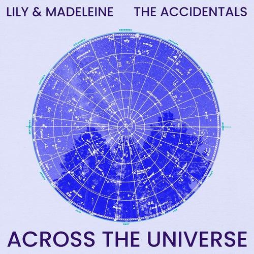Across the Universe de Lily & Madeleine