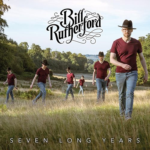 Seven Long Years by Bill Rutherford