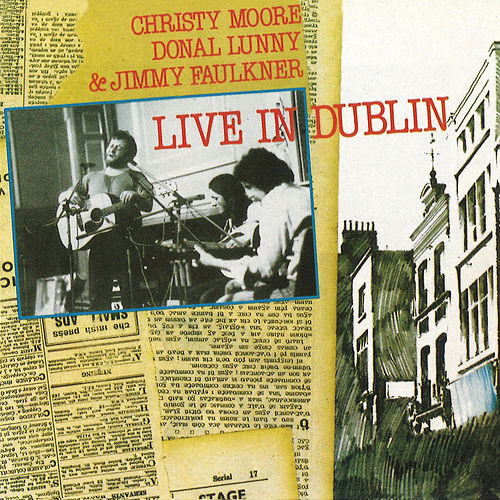 Live In Dublin de Christy Moore