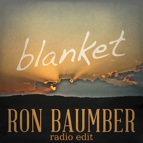 Blanket (Radio Edit) by Ron Baumber