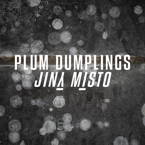 Jiný místo by Plum Dumplings