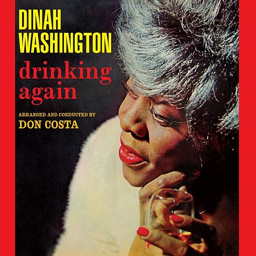 Drinking Again de Dinah Washington