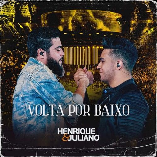 Volta por Baixo de Henrique & Juliano