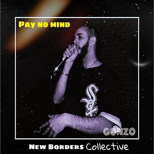 Pay No Mind de Gonzo