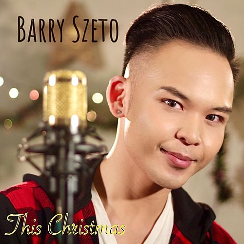 This Christmas by Barry Szeto