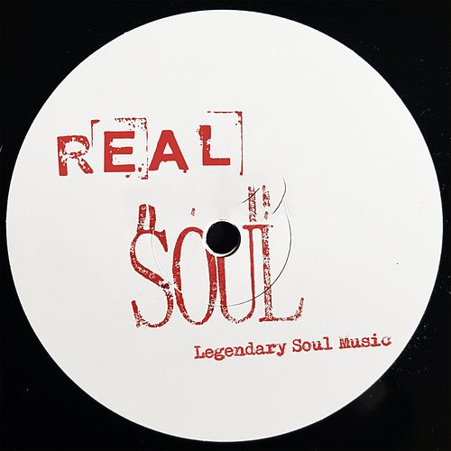 Real Soul (Legendary Soul Music) by Various Artists