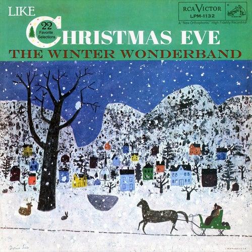 Like Christmas Eve by The Winter Wonderband