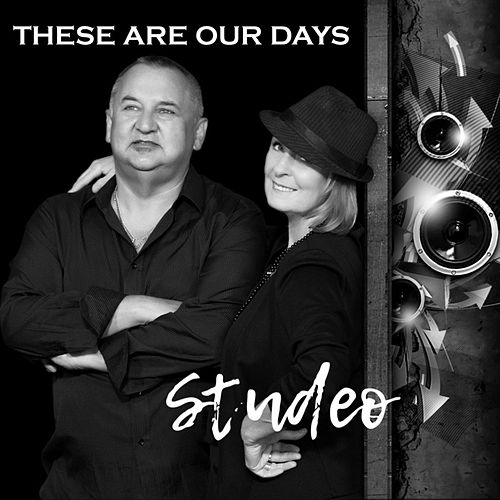 These Are Our Days de Studeo