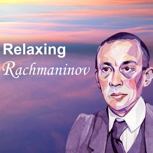 Relaxing Rachmaninov von Sergei Rachmaninov