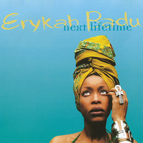 Next Lifetime von Erykah Badu