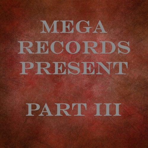 MEGA RECORDS, Pt. III de Various Artists