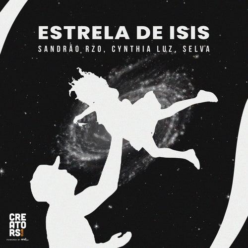 Estrela de Isis by Sandrão RZO & Cynthia Luz