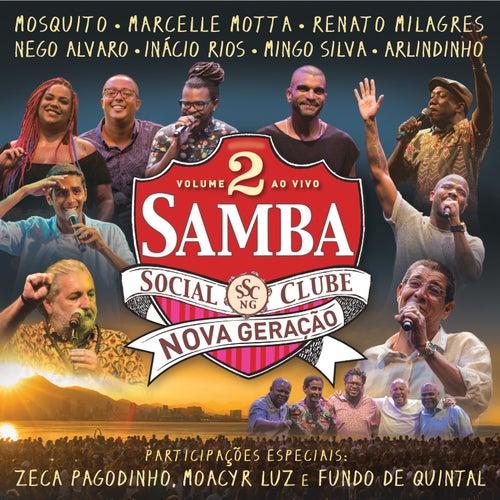 Samba Social Clube - Nova Geração, Vol. 2 (Ao Vivo) de Various Artists